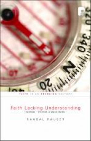 Faith Lacking Understanding